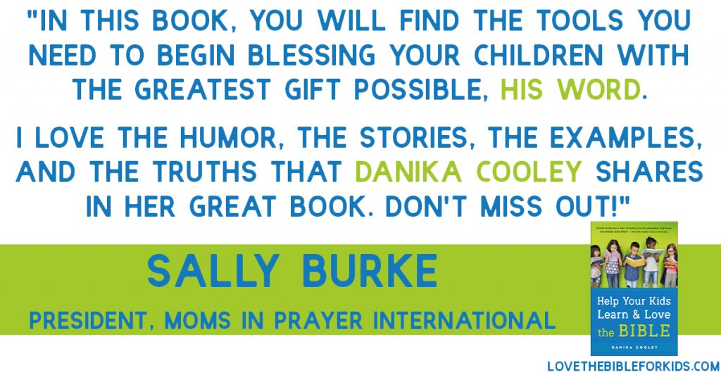 Sally Burke Help Your Kids Learn and Love the Bible
