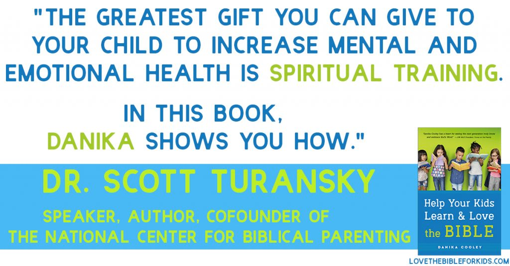 Scott Turansky Help Your Kids Learn and Love the Bible