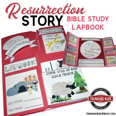 The Resurrection of Jesus Story Lapbook