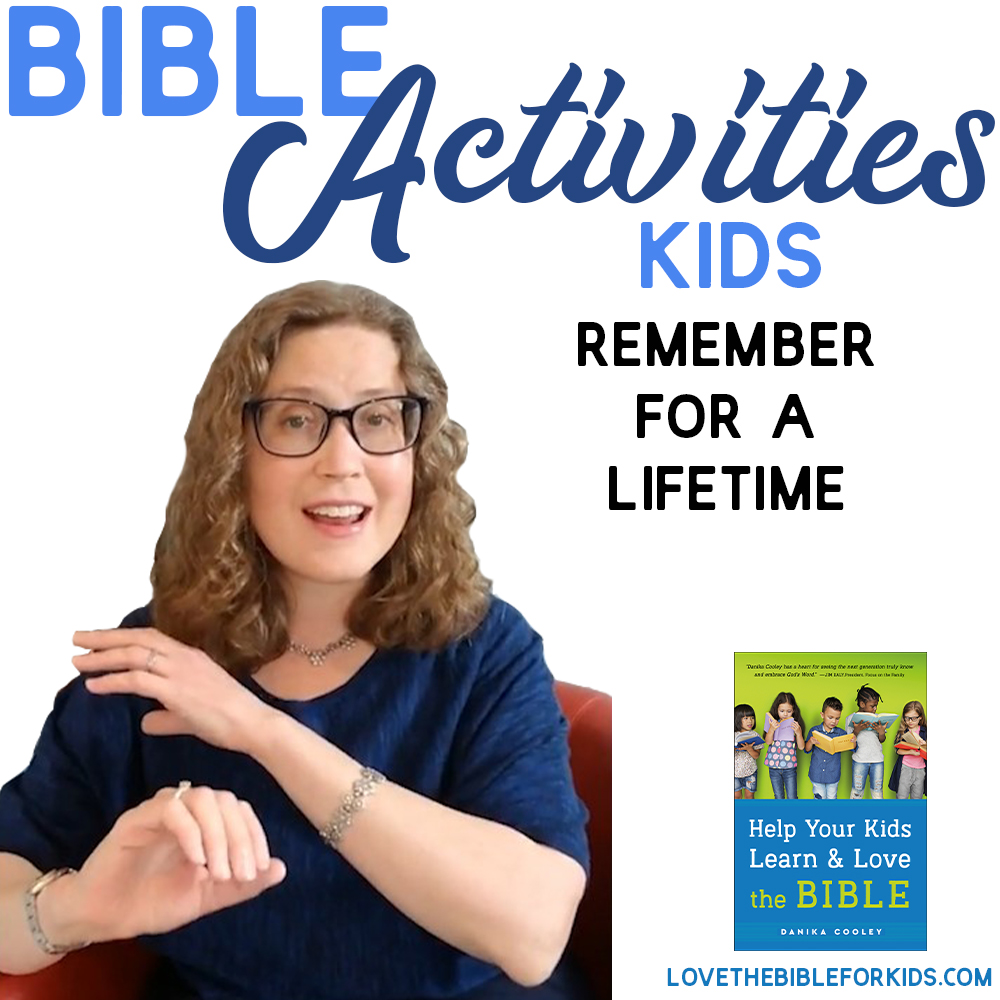 Bible Activities Kids Remember for a Lifetime