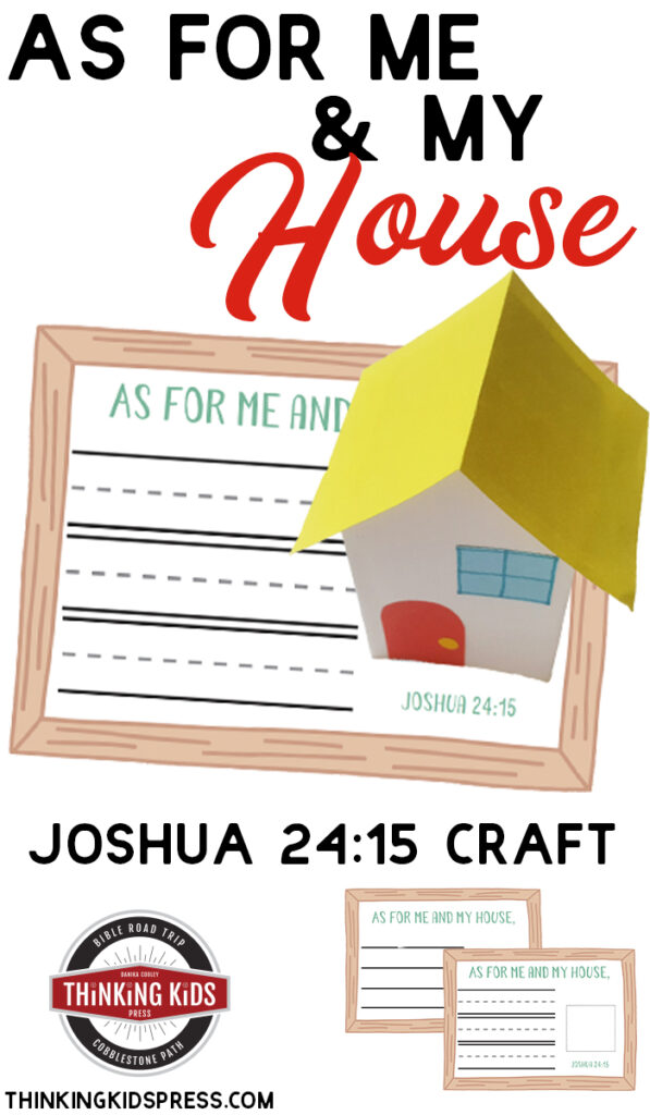 As For Me and My House We Will Serve the Lord   Joshua 24 15 Craft