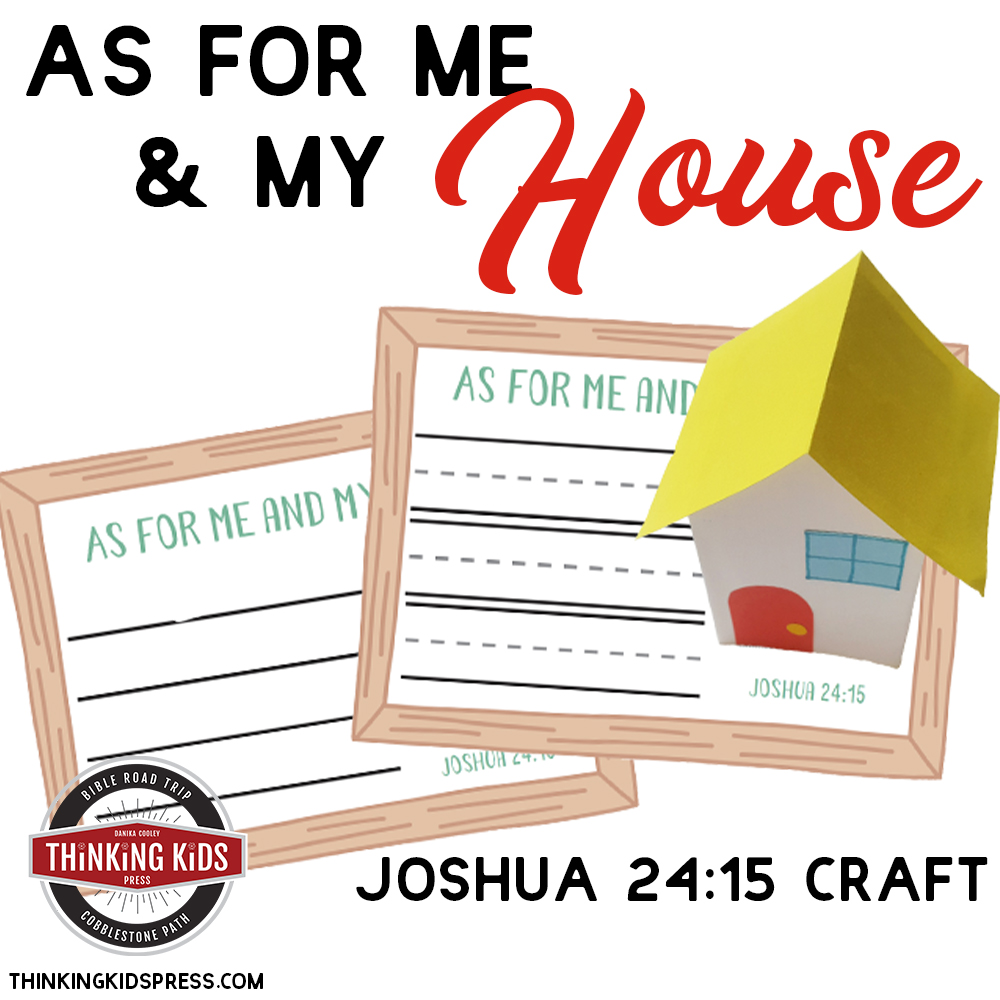 As for Me and My House Joshua 24:15 Craft