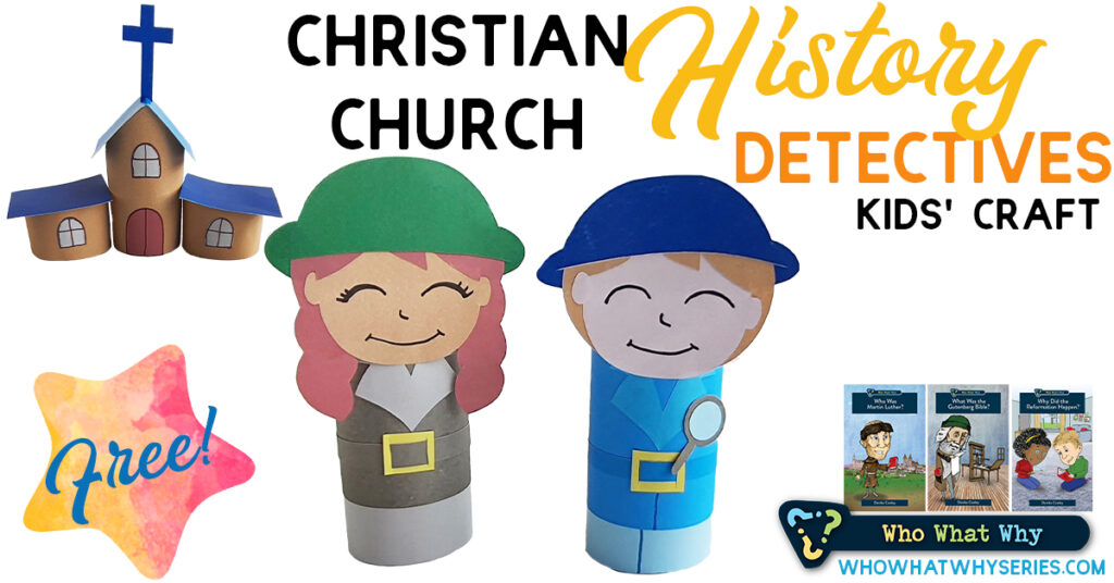 Christian Church History Detectives | Kids' Craft