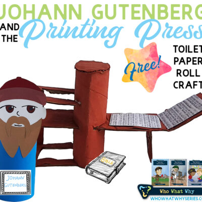 Johann Gutenberg Printing Press | Toilet Paper Rolls Craft