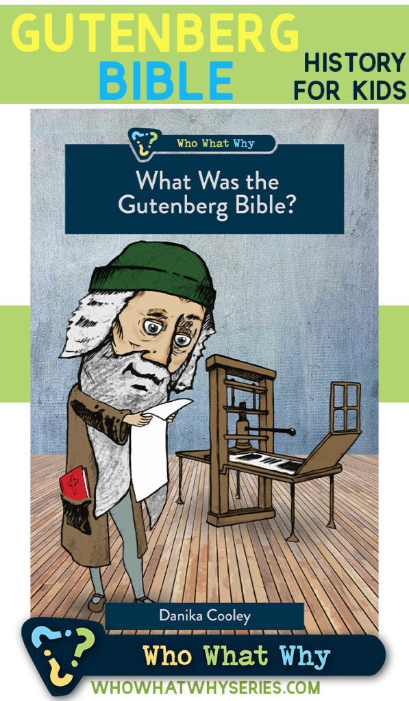 What Was the Gutenberg Bible? History for Kids