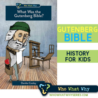 What Was the Gutenberg Bible | Christian History for Kids