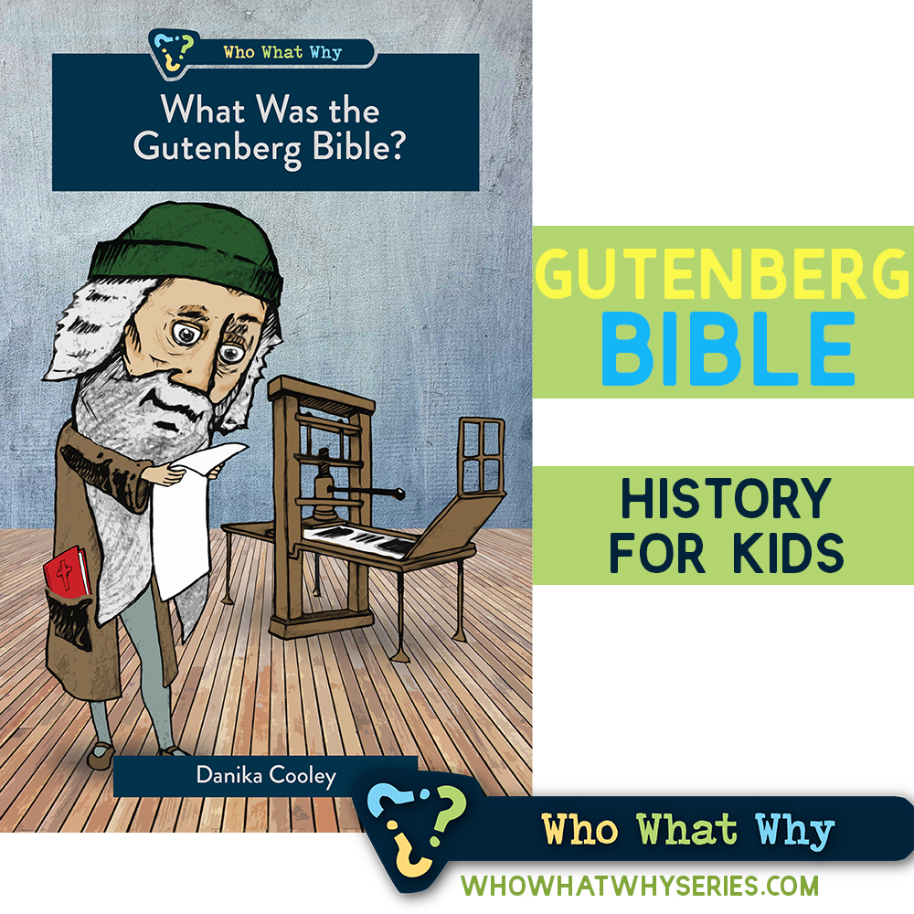 What Was the Gutenberg Bible? | Christian History for Kids