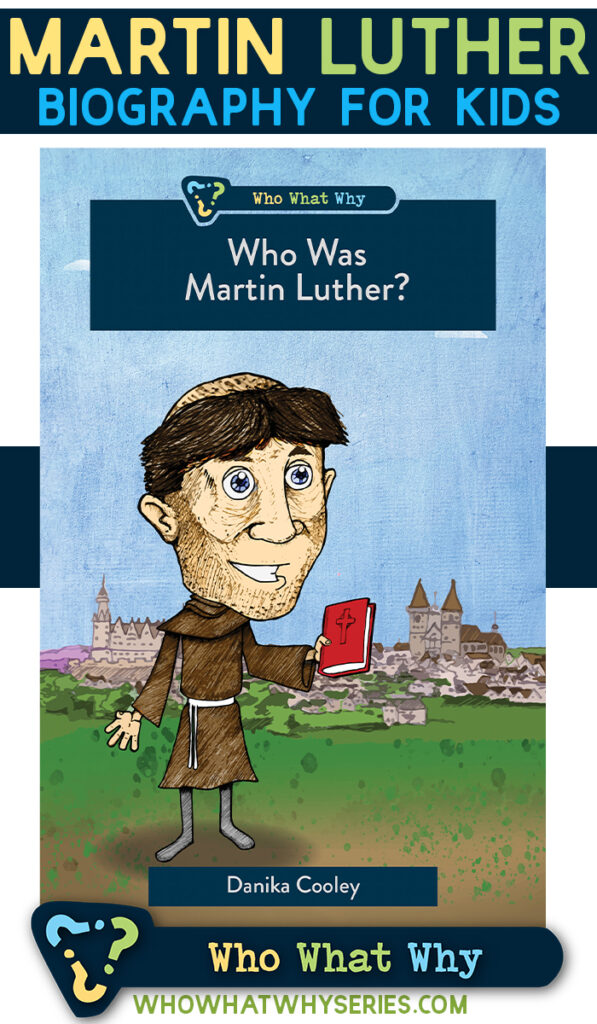 Who Was Martin Luther? Biography for Kids