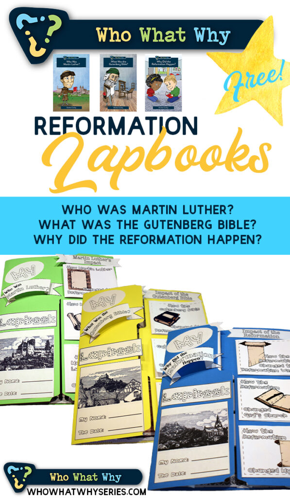 Who What Why Reformation Free Printable Lapbooks