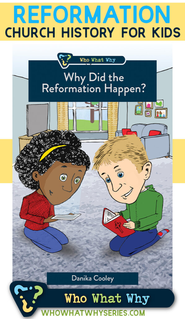 Why Did the Reformation Happen? Church History for Kids