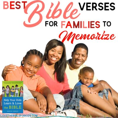Best Bible Verses for Your Family to Memorize